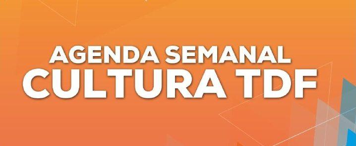 AGENDA SEMANAL CULTURA TDF (2)